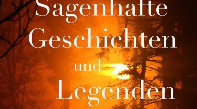 """Juhu, ich bin Self-Publisher! Mein E-Book """"Sagenhafte Geschichten und Legenden"""" ist veröffentlicht"""