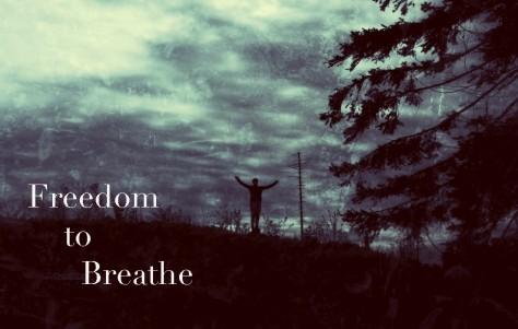 Freedom to Breathe
