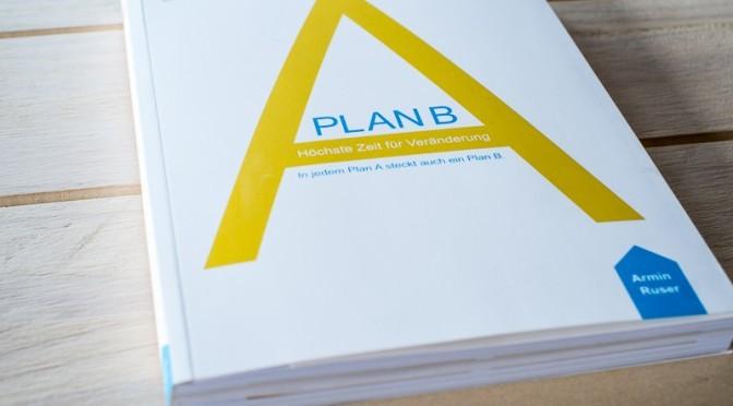 Buchrezension: Plan B – Über den Mut, richtig gute Pläne zu schmieden