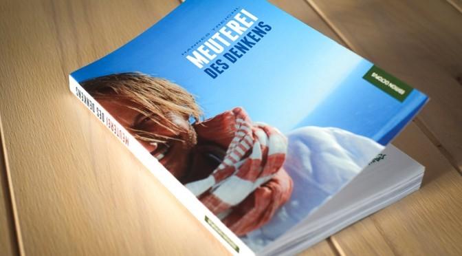 """Buchrezension: """"Meuterei des Denkens"""" von Hannes Treichl"""