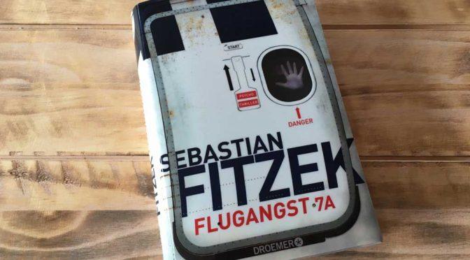 Geschickt inszeniertes Ablenkungsmanöver: Sebastian Fitzeks Flugangst 7A