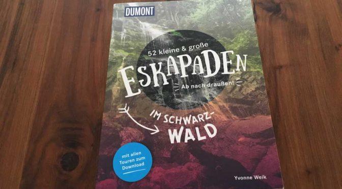 Buchrezension: 52 kleine & große Eskapaden im Schwarzwald