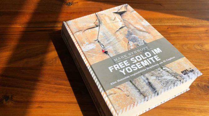Free Solo im Yosemite von Mark Synnott